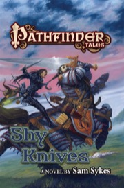 Pathfinder Tales: Shy Knives