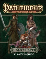 Pathfinder Adventure Path: Giantslayer Player's Guide (PFRPG) PDF