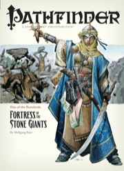 Pathfinder Adventure Path #4: Fortress of the Stone Giants (Rise of the Runelords 4 of 6) (OGL)