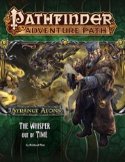 Pathfinder Adventure Path #112: The Whisper Out of Time (Strange Aeons 4 of 6) (PFRPG)