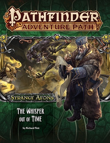 Paizocom Pathfinder Adventure Path 112 The Whisper Out Of Time
