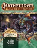Pathfinder Adventure Path #123: The Flooded Cathedral (Ruins of Azlant 3 of 6)