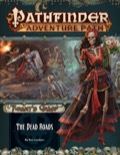 Pathfinder Adventure Path #139: The Dead Roads (The Tyrant's Grasp 1 of 6)