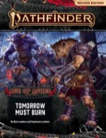 Pathfinder Adventure Path #147: Tomorrow Must Burn (Age of Ashes 3 of 6)