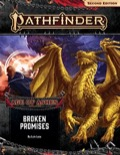 Pathfinder Adventure Path #150: Broken Promises (Age of Ashes 6 of 6)