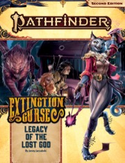 Pathfinder Adventure Path #152: Legacy of the Lost God (Extinction Curse 2 of 6)