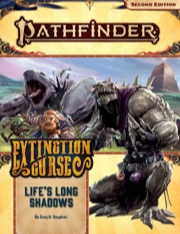 Pathfinder Adventure Path #153: Life's Long Shadows (Extinction Curse 3 of 6)