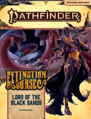 Lord of the Black Sands Pathfinder RPG Adventure Path 155: Extinction Curse 5 of 6 -  Paizo Publishing