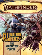Pathfinder Adventure Path #156: The Apocalypse Prophet (Extinction Curse 6 of 6)