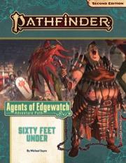 Sixty Feet Under Pathfinder Adventure Path 158 Agents of Edgewatch 2 of 6 -  Paizo Publishing