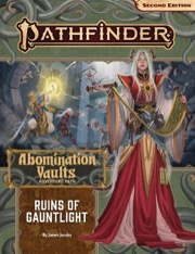 Ruins of Gauntlight Pathfinder Adventure Path 163:  Abomination Vaults 1 of 3 -  Paizo Publishing