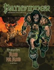 Pathfinder Adventure Path #34: Blood for Blood (Kingmaker 4 of 6) (PFRPG)