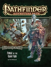 Pathfinder Adventure Path #93: Forge of the Giant God (Giantslayer 3 of 6) (PFRPG)