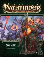 Pathfinder Adventure Path #95: Anvil of Fire (Giantslayer 5 of 6) (PFRPG)