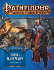 Pathfinder Adventure Path #97: In Hell's Bright Shadow (Hell's Rebels 1 of 6) (PFRPG)