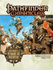 Pathfinder Chronicles: Dark Markets—A Guide to Katapesh (OGL)