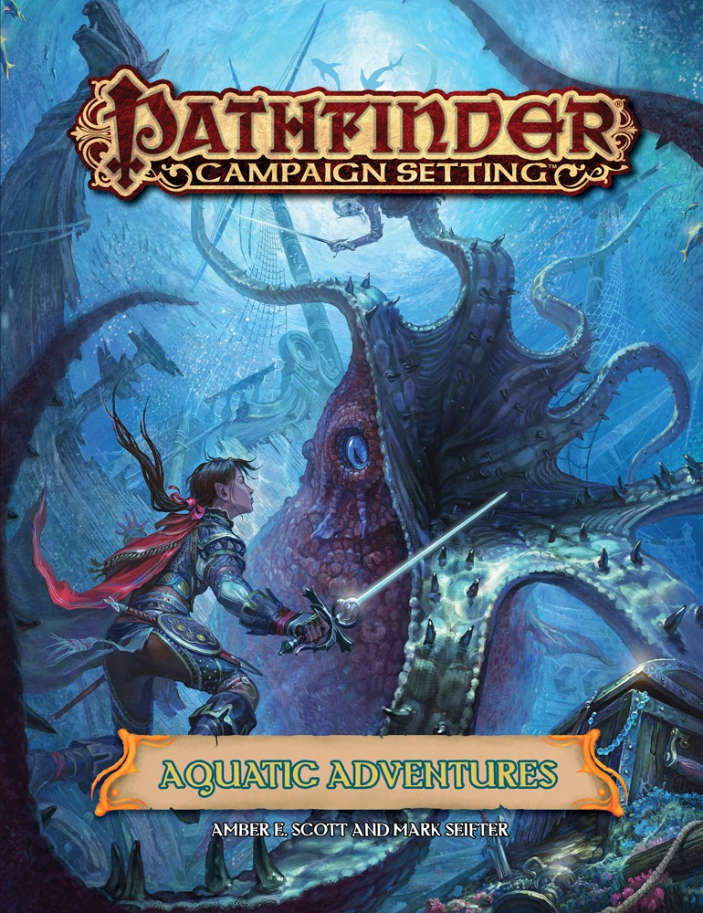 Pathfinder Campaign Setting: Aquatic Adventures (PFRPG)