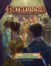 Pathfinder Campaign Setting: Taldor, the First Empire (PFRPG)