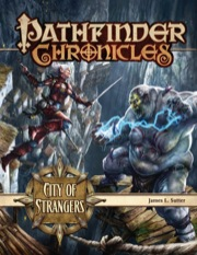 Pathfinder Chronicles: City of Strangers (PFRPG)