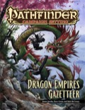 Pathfinder Campaign Setting: Dragon Empires Gazetteer (PFRPG)