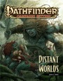 Pathfinder Campaign Setting: Distant Worlds (PFRPG)