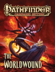 Pathfinder Campaign Setting: The Worldwound (PFRPG)