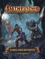 Pathfinder Campaign Setting: Darklands Revisited (PFRPG)