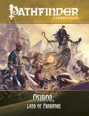 Pathfinder Companion: Osirion, Land of Pharaohs (OGL)