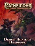 Pathfinder Player Companion: Demon Hunter's Handbook (PFRPG)