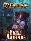 Pathfinder Player Companion: Magical Marketplace (PFRPG)
