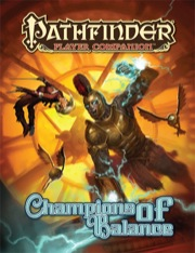 Pathfinder Player Companion: Champions of Balance (PFRPG)