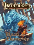 Pathfinder Player Companion: Blood of the Elements (PFRPG)