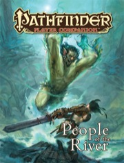 Pathfinder Player Companion: People of the River (PFRPG)