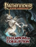 Pathfinder Player Companion: Champions of Corruption (PFRPG)