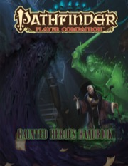 Pathfinder Player Companion: Haunted Heroes Handbook (PFRPG)