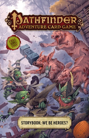 We Be Heroes? cover image, featuring three goblins in a fight with three large pigs.