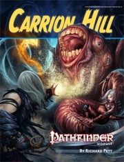Pathfinder Module: Carrion Hill (PFRPG)