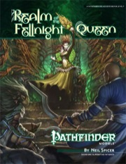 Pathfinder Module: Realm of the Fellnight Queen (PFRPG)