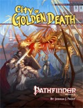 Pathfinder Module: City of Golden Death (PFRPG)