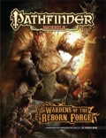 Pathfinder Module: Wardens of the Reborn Forge (PFRPG)