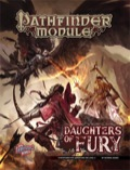 Pathfinder Module: Daughters of Fury (PFRPG)