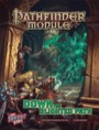 Pathfinder Module: Down the Blighted Path (PFRPG)