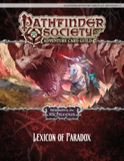 Pathfinder Society Adventure Card Guild Adventure #1-3—Lexicon of Paradox PDF