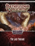 Pathfinder Society Adventure Card Guild Adventure #1-6—The Last Crusade PDF