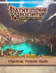 Pathfinder Society Adventure Card Guild #4-1: Chasing Yellow Sails PDF