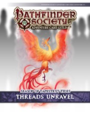Pathfinder Society Adventure Card Guild #5-1: Threads Unravel PDF