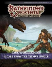 Pathfinder Society Adventure Card Guild #5-3: Escape from the Titan's Jungle PDF