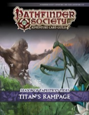 Pathfinder Society Adventure Card Guild #5-P1: Titan's Rampage PDF