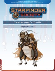 Starfinder Society Scenario #1-03: Yesteryear's Truth