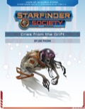Starfinder Society Roleplaying Guild Scenario #1-04: Cries From the Drift PDF